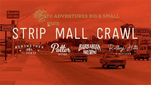 2nd Annual Strip Mall Crawl