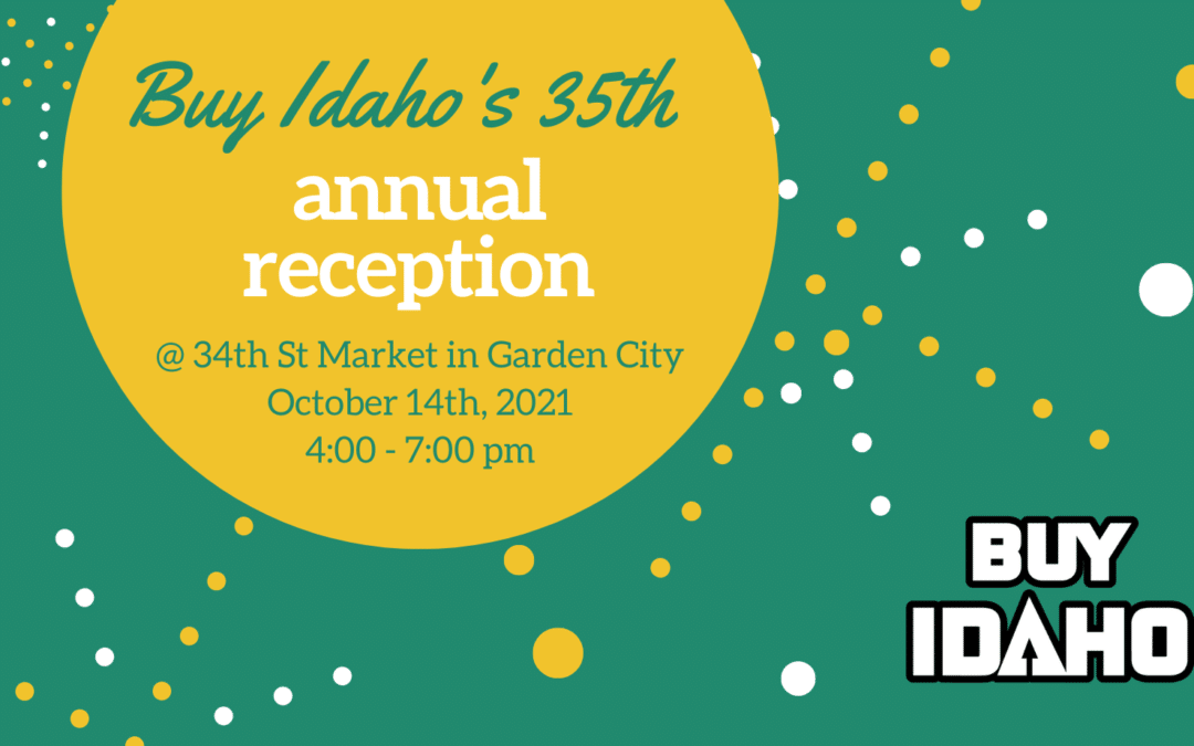 Buy Idaho's 35th Annual Reception and Celebration